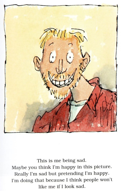 From Michael Rosen's Sad Book, illustrated by Quentin Blake